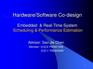 Hardware/Software Co-design Embedded  & Real-Time System Scheduling & Performance Estimation