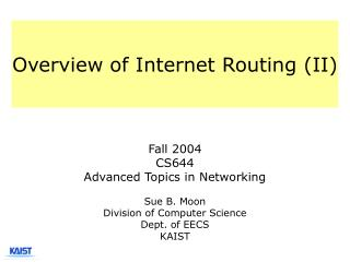Overview of Internet Routing (II)