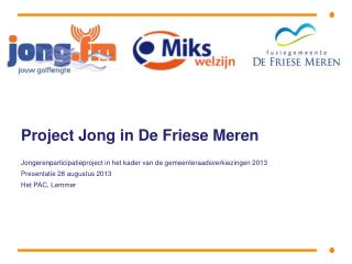 Project Jong in De Friese Meren