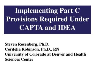 Implementing Part C Provisions Required Under CAPTA and IDEA
