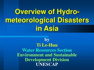 Overview of Hydro-meteorological Disasters in Asia
