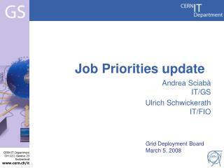 Job Priorities update