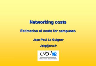Networking costs  Estimation of costs for campuses