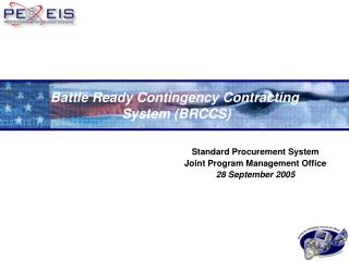 Battle Ready Contingency Contracting  System (BRCCS)