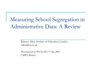 Measuring School Segregation in Administrative Data: A Review