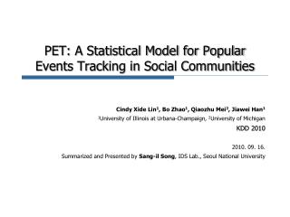PET: A Statistical Model for Popular Events Tracking in Social Communities
