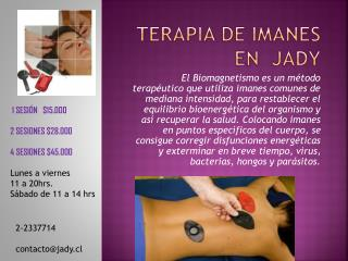 TERAPIA DE IMANES EN   jADY