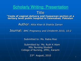 Scholarly Writing: Presentation