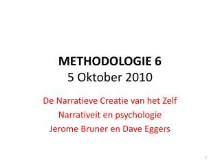 METHODOLOGIE 6 5 Oktober 2010