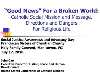 Social Justice Awareness and Advocacy Day Franciscan Sisters of Christian Charity