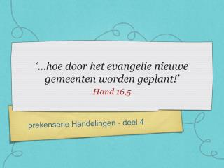 '...hoe door het evangelie nieuwe gemeenten worden geplant!'