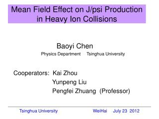 Mean Field Effect on J/psi Production in Heavy Ion Collisions