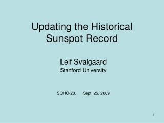 Updating the Historical Sunspot Record