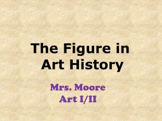 The Figure in  Art History