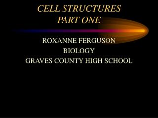 CELL STRUCTURES PART ONE