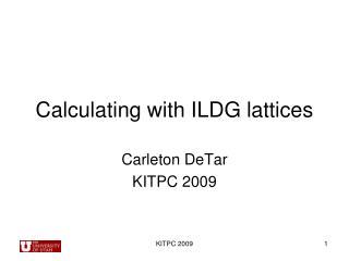 Calculating with ILDG lattices