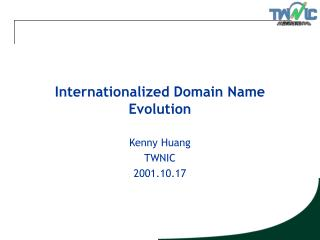 Internationalized Domain Name Evolution