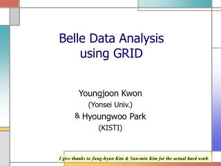 Belle Data Analysis using GRID