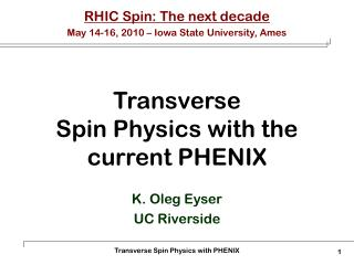 Transverse Spin Physics with the current PHENIX