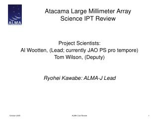 Atacama Large Millimeter Array Science IPT Review