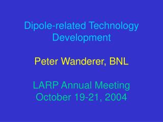 Dipole-related Technology Development