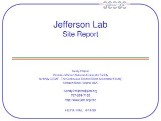 Jefferson Lab Site Report