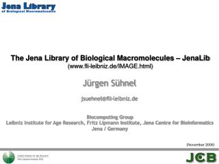 The Jena Library of Biological Macromolecules – JenaLib (fli-leibniz.de/IMAGE.html)