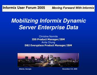 Mobilizing Informix Dynamic Server Enterprise Data