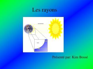 Les rayons