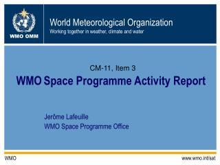 WMO Space Programme Activity Report