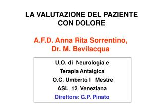 A.F.D. Anna Rita Sorrentino, Dr. M. Bevilacqua