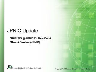 JPNIC Update
