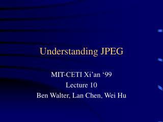 Understanding JPEG