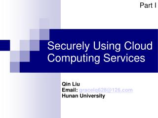 Securely Using Cloud Computing Services