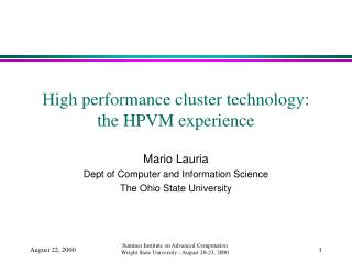 High performance cluster technology: the HPVM experience