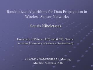 Randomized Algorithms for Data Propagation in Wireless Sensor Networks