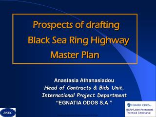 Prospects of drafting     Black Sea Ring Highway Master Plan