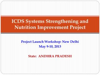 ICDS Systems Strengthening and Nutrition Improvement Project
