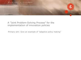 "Primary aim: Give an example of ""adaptive policy making"""