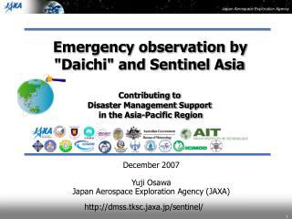 December 2007 Yuji Osawa Japan Aerospace Exploration Agency (JAXA)