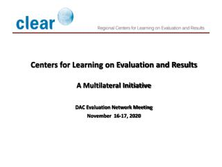 Centers for Learning on Evaluation and Results  A Multilateral Initiative