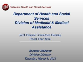 Department of Health and Social Services Division of Medicaid  Medical Assistance