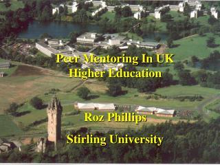 Peer Mentoring In UK Higher Education  Roz Phillips Stirling University