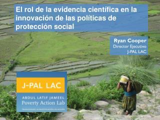 El rol de la evidencia cient�fica en la innovaci�n de las pol�ticas de protecci�n social