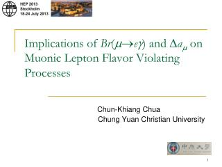 Implications  of  Br ( m ? e g )  and  D a m on  Muonic  Lepton Flavor Violating Processes