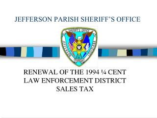JEFFERSON PARISH SHERIFF'S OFFICE