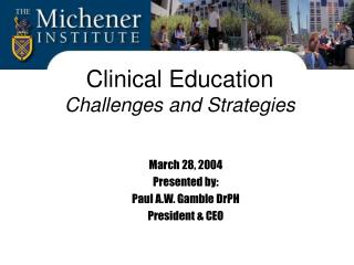 Clinical Education Challenges and Strategies