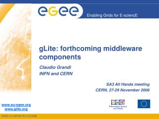 gLite: forthcoming middleware components