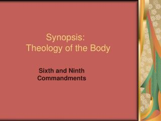 Synopsis:       Theology of the Body