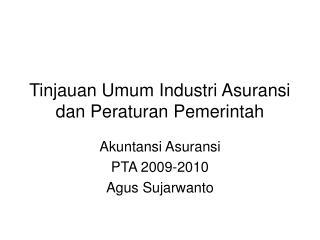 Tinjauan Umum Industri Asuransi dan Peraturan Pemerintah